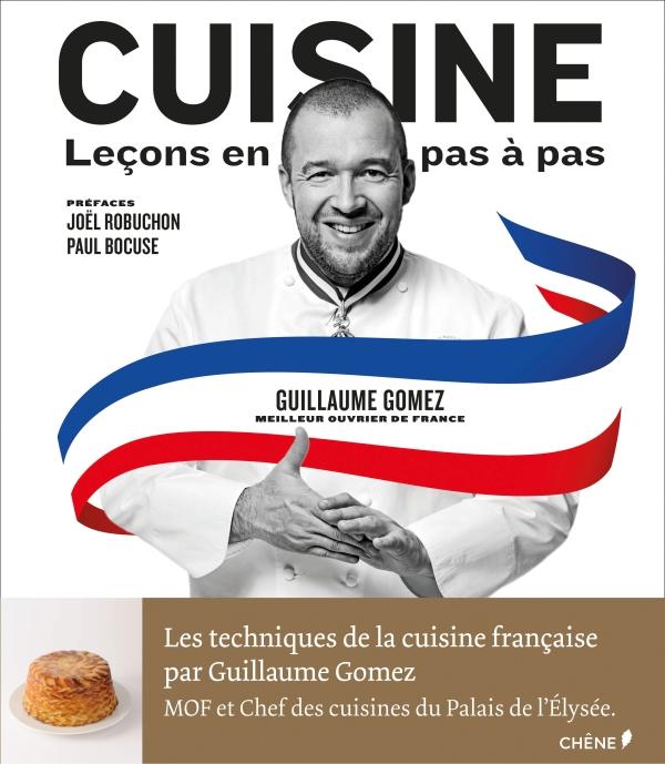 Cuisine le ons en pas pas meilleur ouvrier de france - Livre de cuisine francaise ...