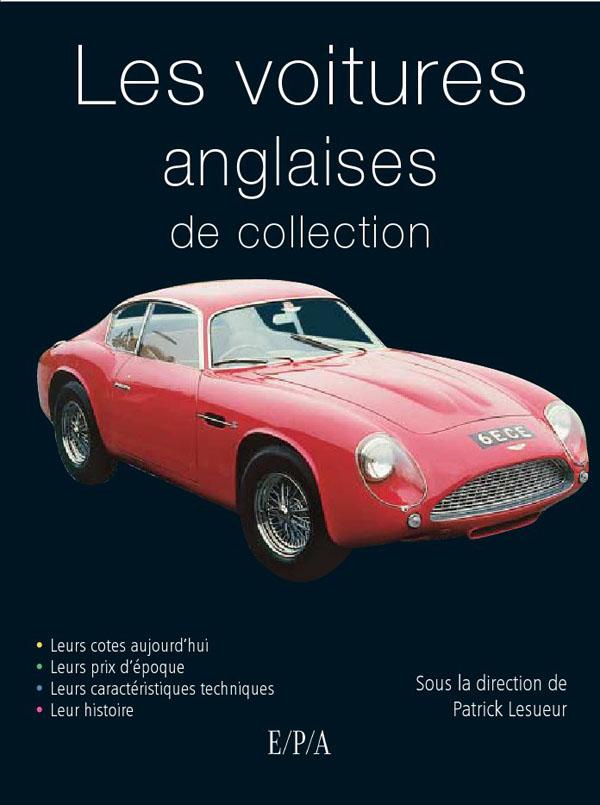les voitures anglaises de collection, voitures de collection | le