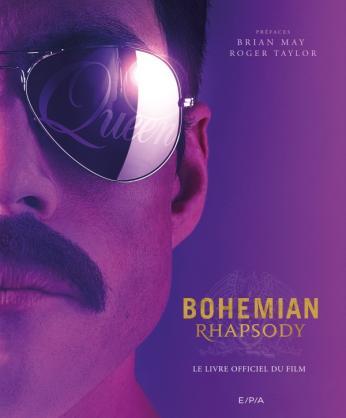 Bohemian Rhapsody, le livre officiel du film