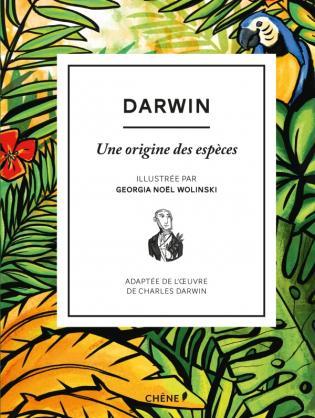 Darwin, une origine des espèces