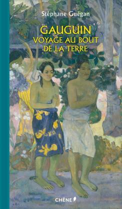 Gauguin Voyage au bout de la Terre