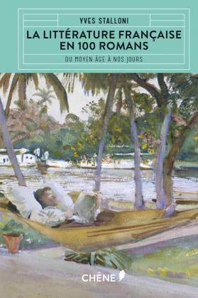 La littérature Française en 100 romans