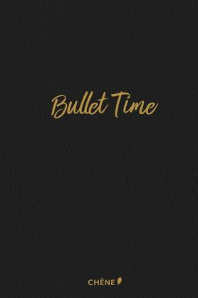 Bullet Time - Édition luxe