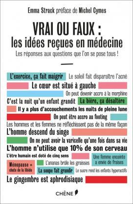 Vrai ou faux : les idées reçues en médecine