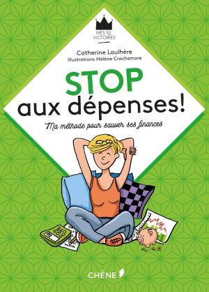 Stop aux dépenses !