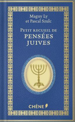Petit recueil de pensées juives, nouvelle édition