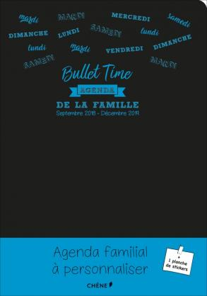 Agenda de la famille à partager - Bullet Time - Sept. 2018 Déc. 2019