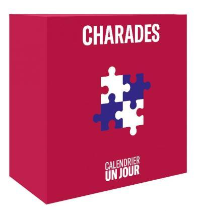 Calendrier Un jour - Charades
