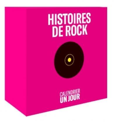 Calendrier Un jour - Histoires de rock