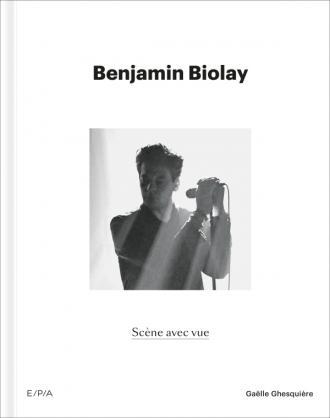 Benjamin Biolay, Scène avec vue