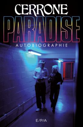 Cerrone Paradise, Autobiographie