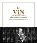 Le vin par Antoine Pétrus