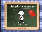Mes photos de classe, Le Petit Nicolas