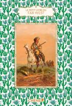 Le petit livre du Far West