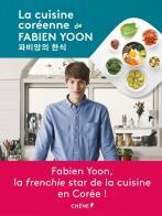 La Cuisine coréenne de Fabien Yoon