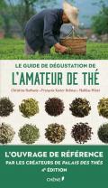 Le guide de dégustation de l'amateur de thé - Nouvelle édition
