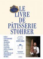 Le livre de pâtisserie Stohrer par Jeffrey Cagnes