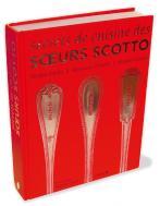 Secrets de cuisine des Soeurs Scotto