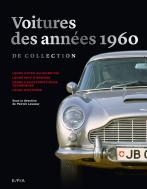 Les voitures de collection des années 1960