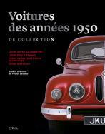 Les voitures des années 1950 de collection