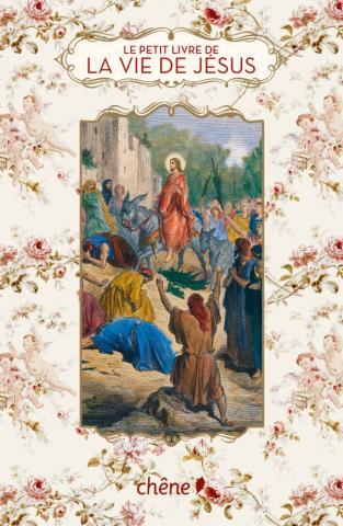 Le Petit Livre de la vie de Jésus