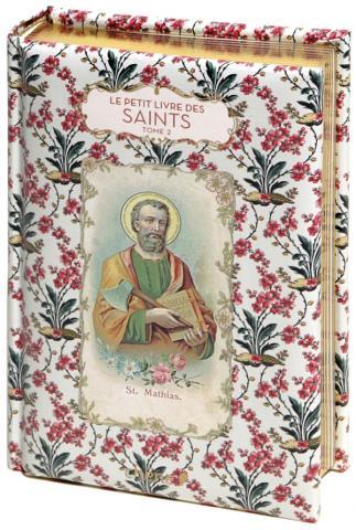 Le Petit Livre des saints tome 2