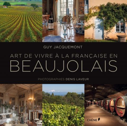 L'Art de vivre à la française en Beaujolais