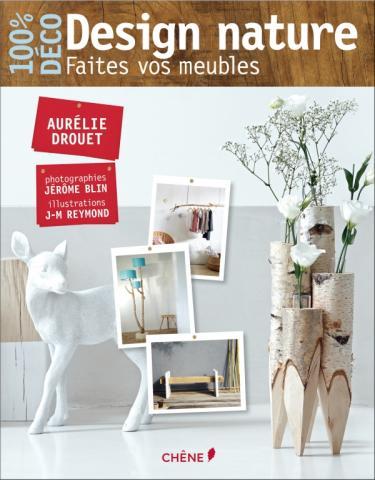 Design nature, faites vos meubles