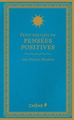 Petit recueil de pensées positives