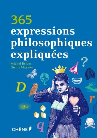 365 expressions philosophiques expliquées