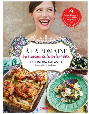 A la romaine : Cuisine de la Dolce Vita