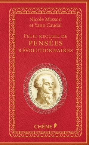 Petit recueil de pensées révolutionnaires