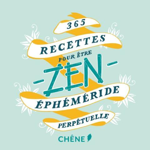 365 Recettes pour être zen