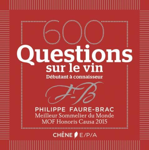 600 QUESTIONS SUR LE VIN
