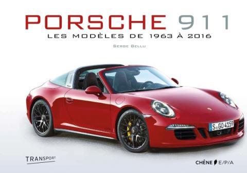 Porsche 911 - Nouvelle édition augmentée