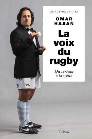La voix du rugby, Autobiographie, Omar Hasan