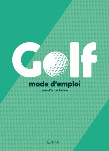 Golf, mode d'emploi (broché) NED