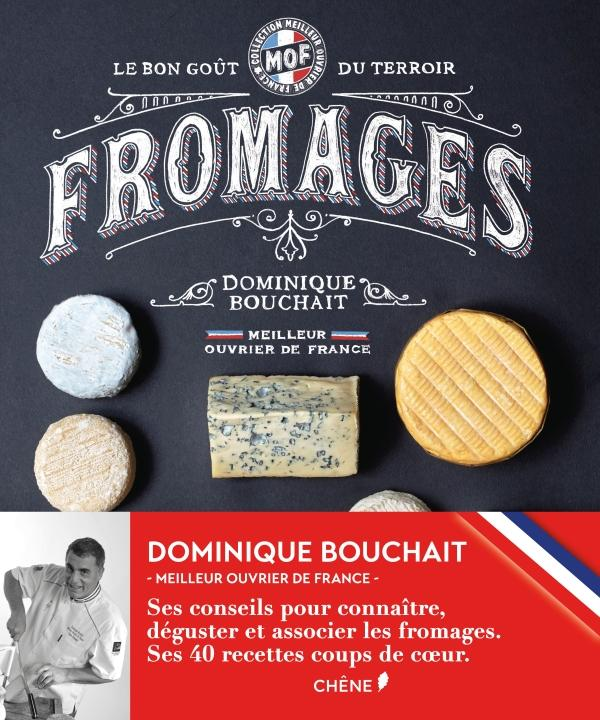 Meilleurs Ouvriers de France - Fromages - Le goût des terroirs