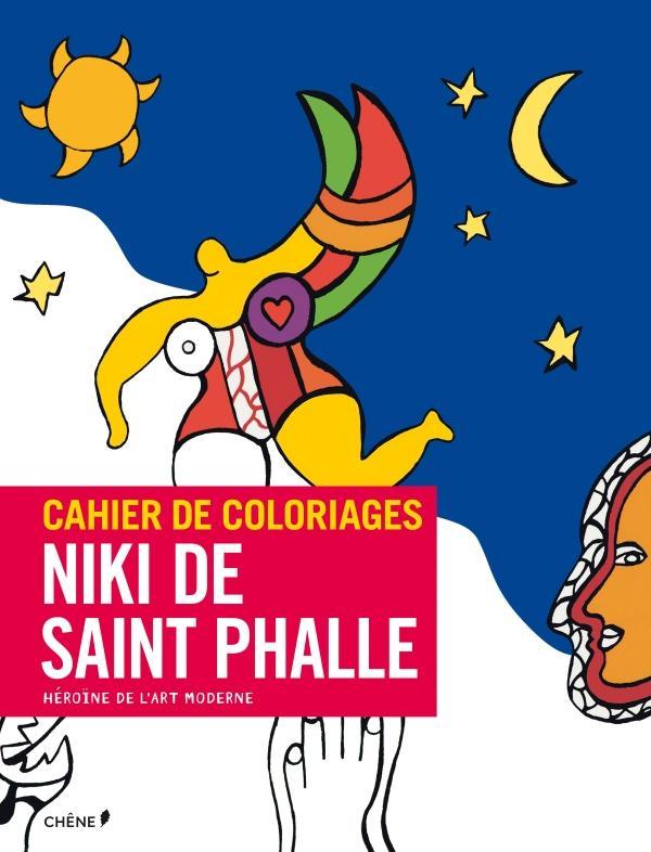 Cahier De Coloriages Niki De Saint Phalle Cahier De Coloriages Le
