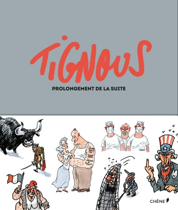 Tignous Prolongement de la suite