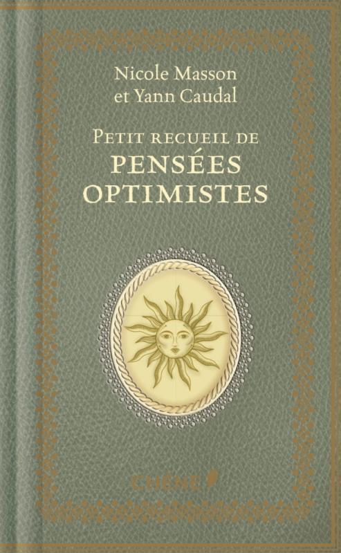 Petit recueil de pensées optimistes