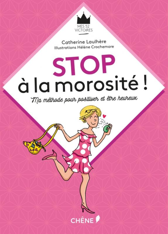 Stop à la morosité !