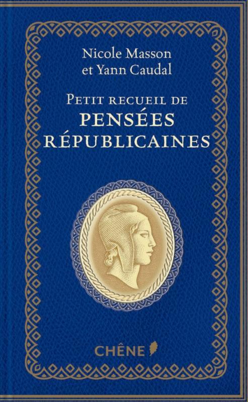 Petit recueil de pensées républicaines