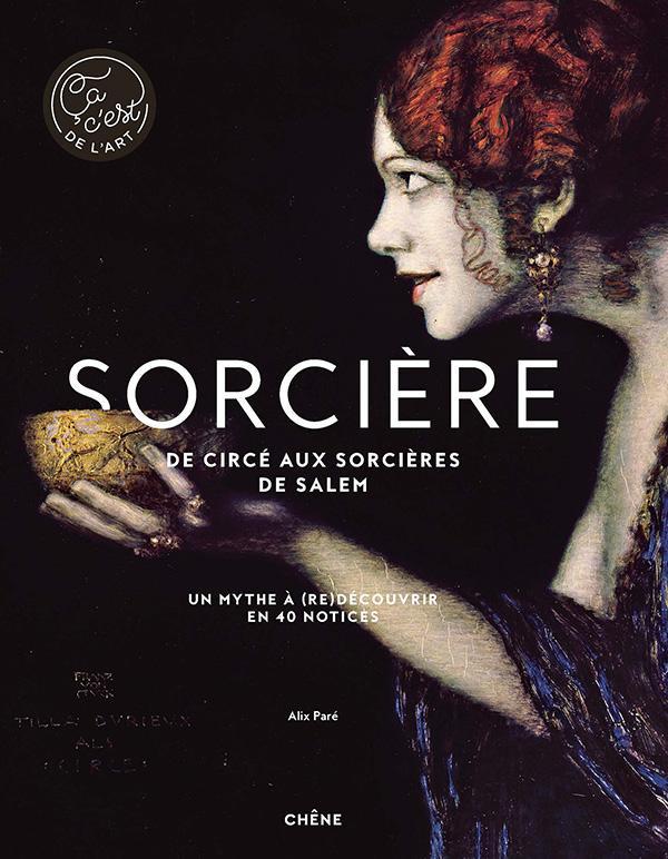 Sorcière - De Circé aux sorcières de Salem