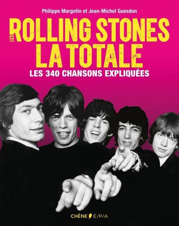 Les Rolling Stones, La Totale