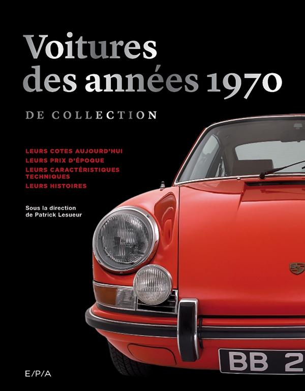 Les voitures de collection des années 1970